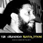 The Grenada Revolution Documentary – Parts 1 & 2